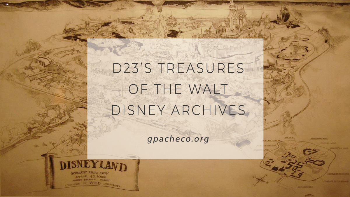 D23's Treasures of the Walt Disney Archives