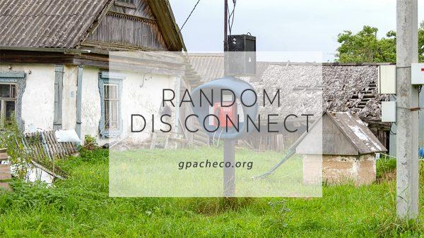 random disconnect