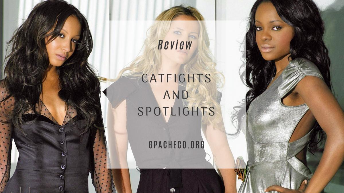 catfights & spotlights