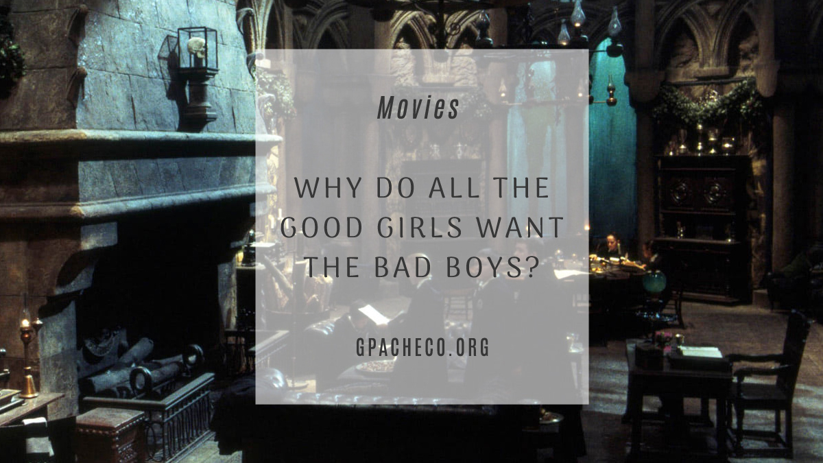 Why girls want bad boys