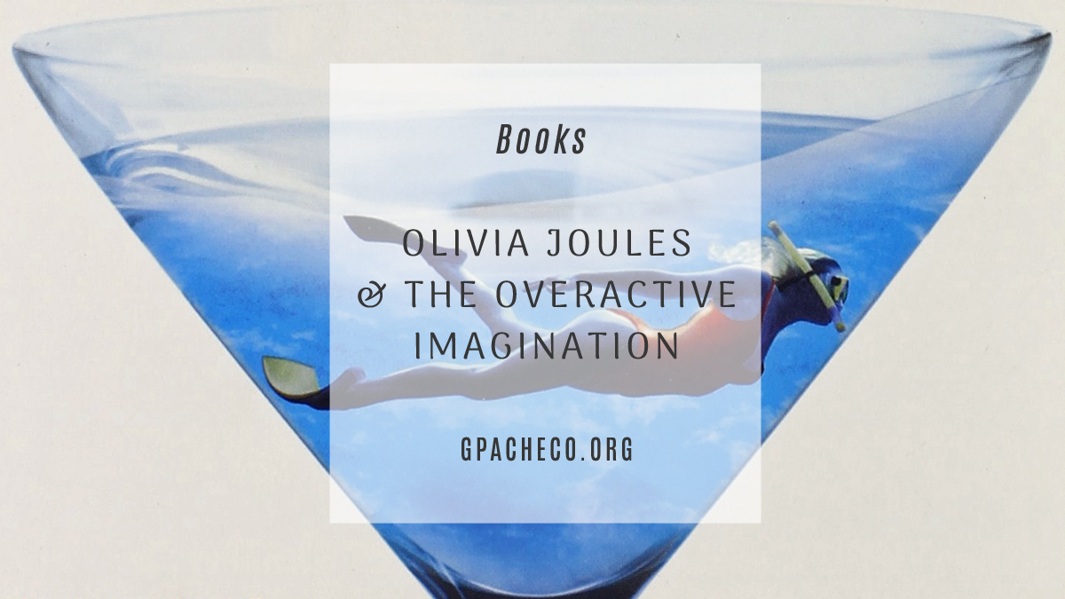 cover of olivia joules & the overactive imagination