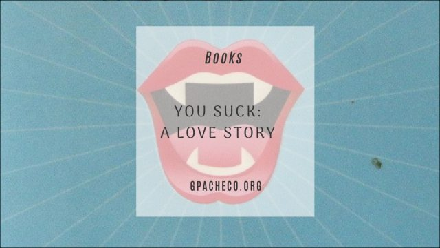 You Suck: A Love Story by Christopher Moore cover